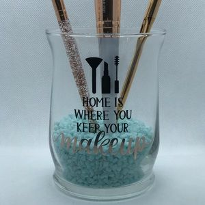 """Home is where you keep your makeup"" brush holder"